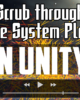 "Title Card that reads ""Scrub Through Particle System Playback in Unity"""
