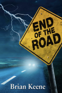 "Book cover for Brian Keene's End of the Road. It features a stormy nighttime view of a country highway with a yellow, diamond-shaped warning sign with the title ""End of the Road"" on it. A large bolt of lighting is flashing across the sky to behind the sign, while lit headlight show an oncoming car."